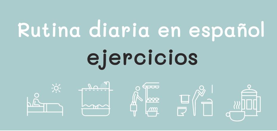 Rutina diaria en español con actividades online