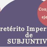 Pretérito imperfecto de subjuntivo  – ejercicios y conjugación