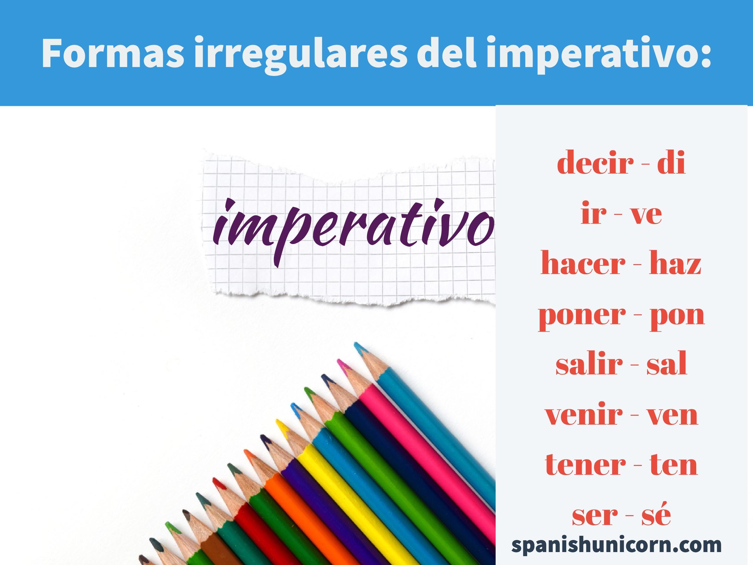formas irregulares del imperativo
