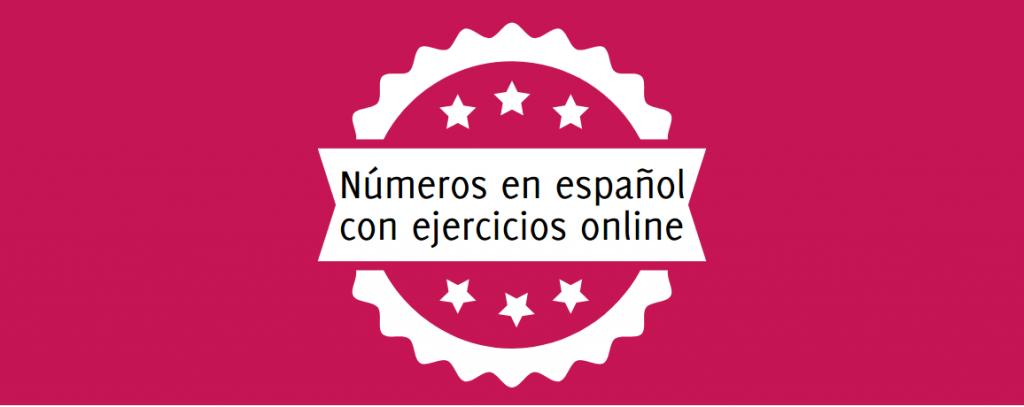 números en español ejercicios interactivos