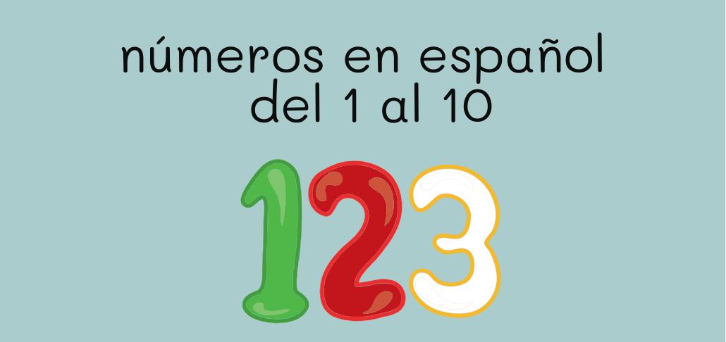 números en español del 1 al 10