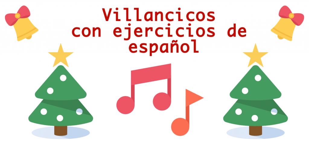Letra de villancicos y ejercicios de español