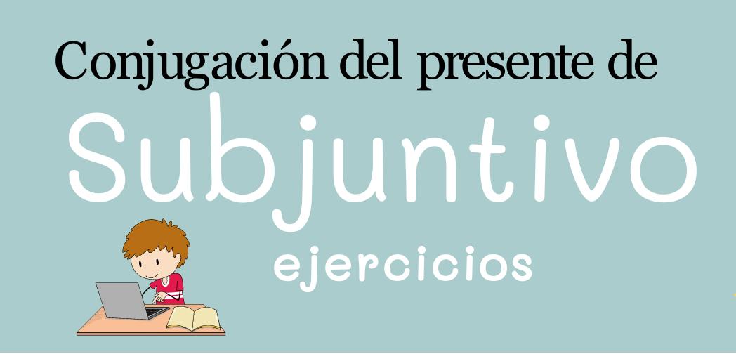 B1: Presente de subjuntivo1