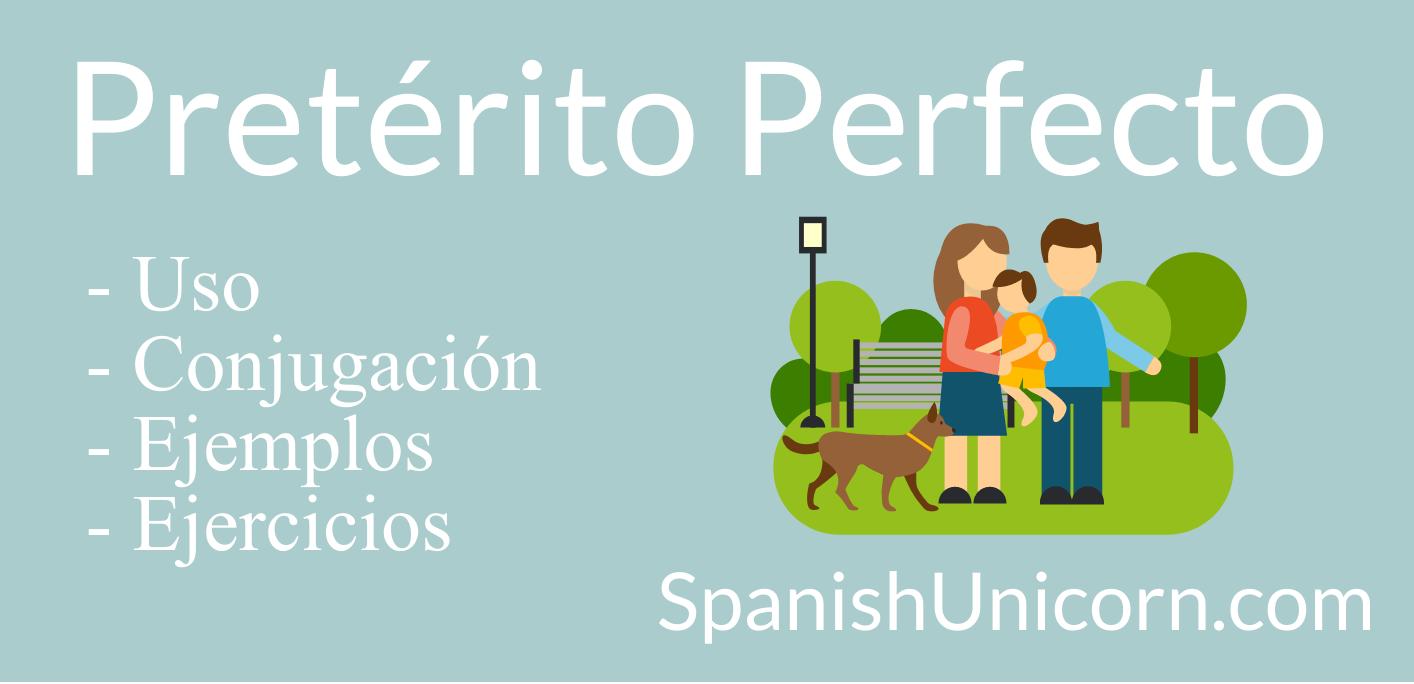 Pretérito Perfecto – Ejercicios 1.