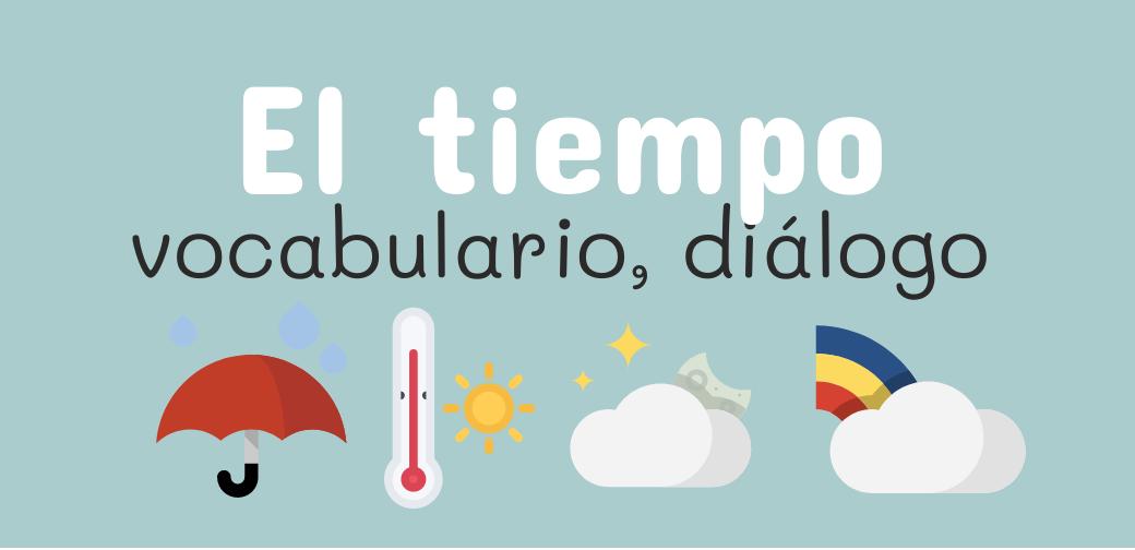 ☃️ Diálogo sobre el tiempo meteorológico, clima ☃️