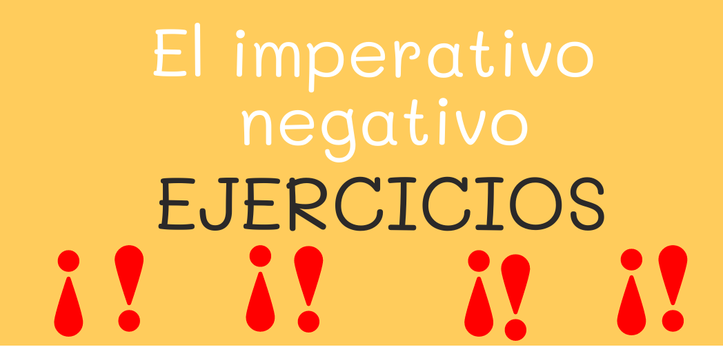 El imperativo negativo