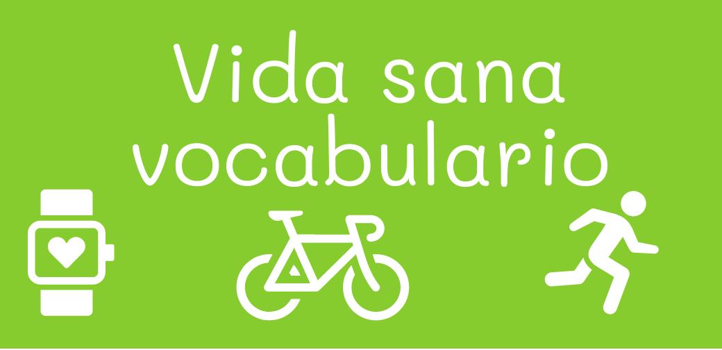 Lectura en español: Vida sana