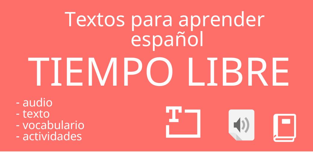 El tiempo libre – ejercicio de escucha en español