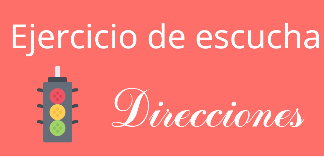 ➡️ Textos con audio: las direcciones ⬅️