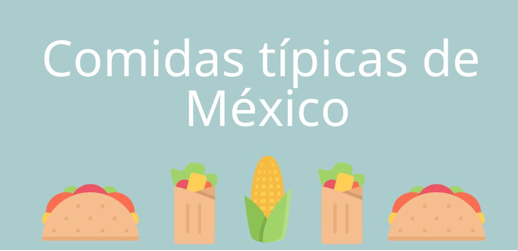 Vocabulario – platos mexicanos