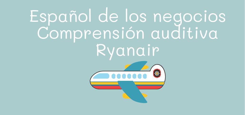 Español de los negocios - Ryanair