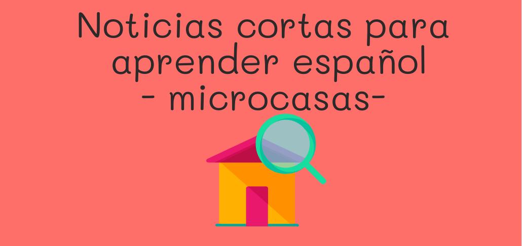 Noticias cortas para aprender español