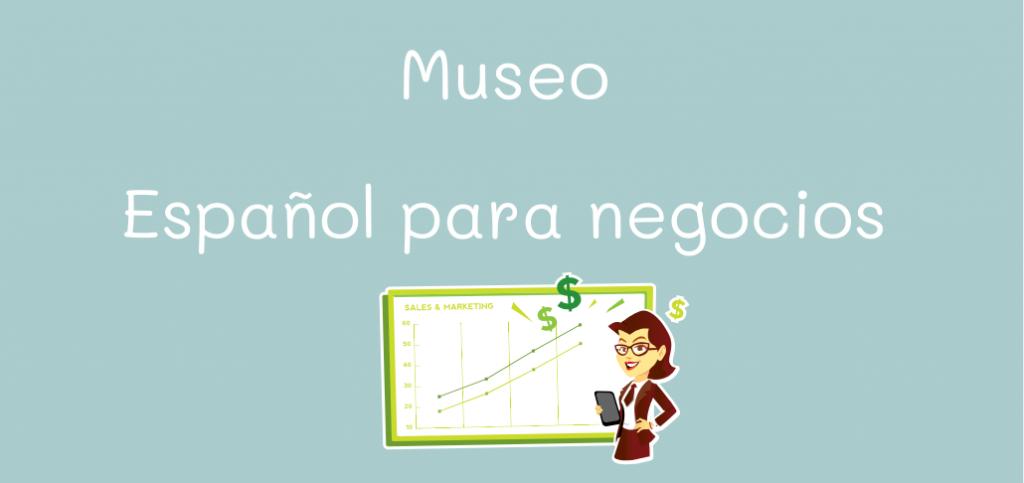 museo español para negocios