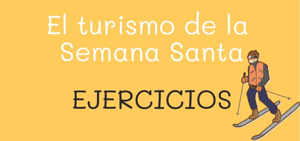 El turismo de la Semana Santa actividad