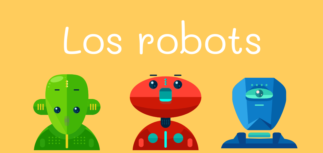 los robots - ejercicio de escucha