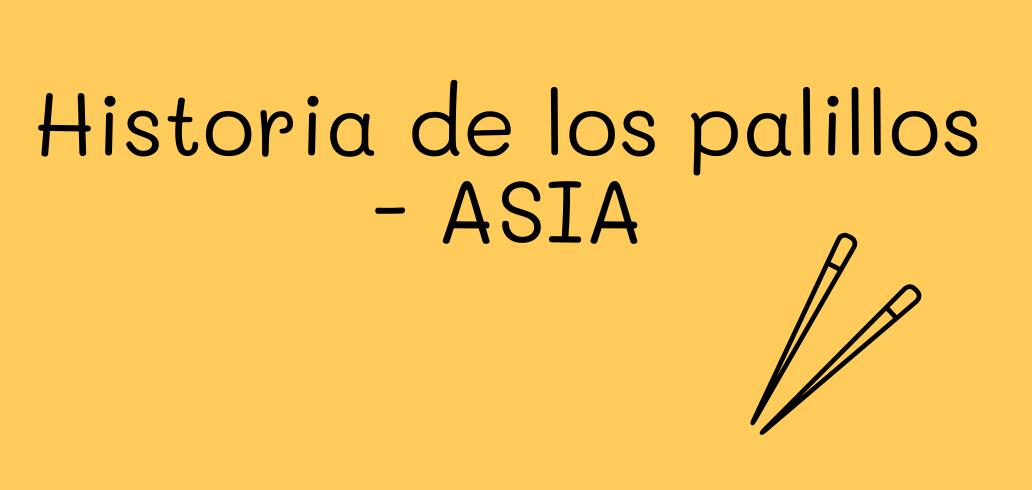 Historia de los palillos - ASIA