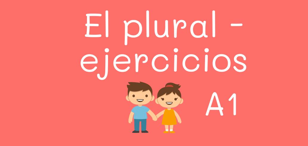 El plural - ejercicios