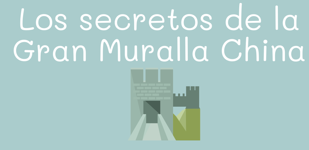 Los secretos de la Gran Muralla China